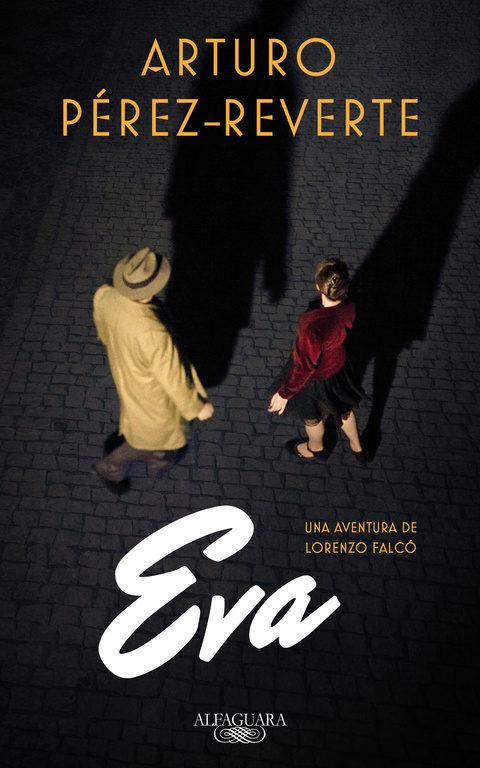 Eva, Falcó, Arturo Pérez-Reverte, espías, guerra civil
